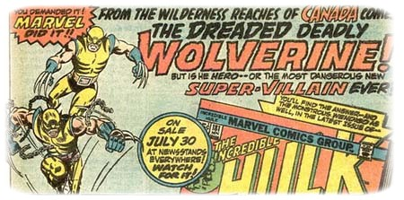 Publicit� originale de Wolverine pour Incredible Hulk #181